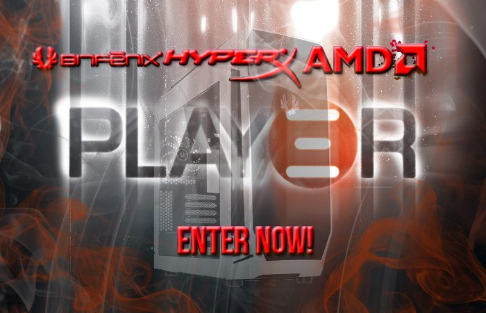 Win an AMD System With AMD, BitFenix, HyperX & Play3r