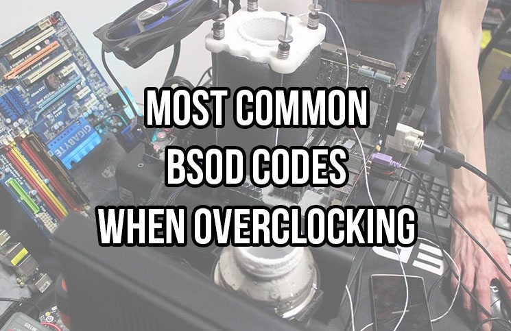 Quick Guide to BSOD Codes For Overclocking