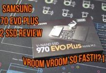 Samsung 970 EVO PLUS 250GB SSD Review